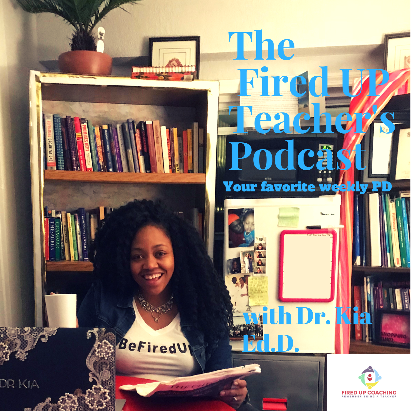 The_FIRED_UP_Teachers_Podcast_3